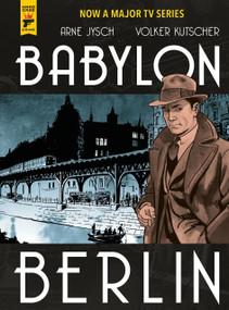 Babylon Berlin by Arne Jysch, Volker Kutscher, 9781785866357