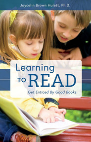 Learning to Read (Get Enticed By Good Books) by Joycelin Brown Hulett, 9781543917741