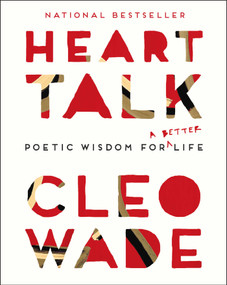 Heart Talk (Poetic Wisdom for a Better Life) - 9781501191138 by Cleo Wade, 9781501191138