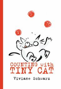 Counting with Tiny Cat - 9780763698218 by Viviane Schwarz, Viviane Schwarz, 9780763698218