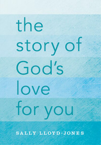 The Story of God's Love for You - 9780310747468 by Sally Lloyd-Jones,  Jago, 9780310747468