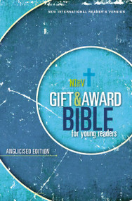 NIrV, Gift and Award Bible for Young Readers, Anglicised Edition, Softcover, Blue by  Zondervan, 9780310761525