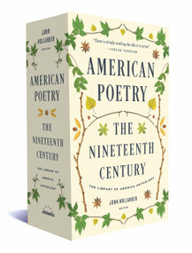 American Poetry: The Nineteenth Century (A Library of America Boxed Set) by John Hollander, 9781598535655
