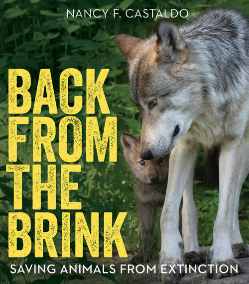 Back from the Brink (Saving Animals from Extinction) by Nancy Castaldo, 9780544953437
