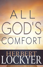 All God's Comfort by Herbert Lockyer, 9781629113517