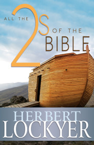 All the 2s of the Bible by Herbert Lockyer, 9781629110110