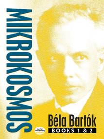 Mikrokosmos (Books 1 & 2) by Bela Bartok, 9780486824468