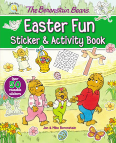 The Berenstain Bears Easter Fun Sticker and Activity Book by Jan & Mike Berenstain, 9780310753810
