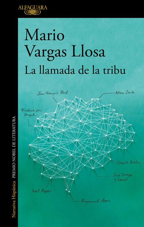 La llamada de la tribu / The Call of the Tribe by Mario Vargas Llosa, 9781947783393