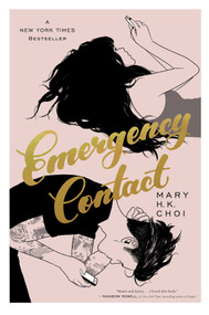 Emergency Contact by Mary H. K. Choi, 9781534408968