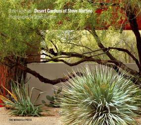 Desert Gardens of Steve Martino by Caren Yglesias, Obie G. Bowman, Steve Gunther, 9781580934916