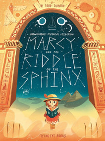Marcy and the Riddle of the Sphinx (Brownstone's Mythical Collection 2) - 9781911171195 by Joe Todd-Stanton, 9781911171195