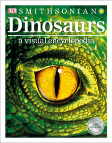 Dinosaurs: A Visual Encyclopedia, 2nd Edition by DK, 9781465469489
