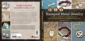 DIY Stamped Metal Jewelry (From Monogrammed Pendants to Embossed Bracelets--30 Easy Jewelry Pieces from HappyHourProjects.com!) by Adrianne Surian, 9781440596667