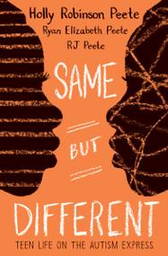 Same But Different by Holly Robinson Peete, RJ Peete, Ryan Elizabeth Peete, 9780545094696