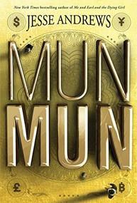 Munmun by Jesse Andrews, 9781419728716