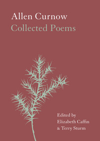 Allen Curnow (Collected Poems) by Elizabeth Caffin, Terry Sturm, 9781869408510