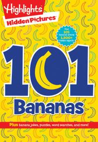 101 Bananas by Highlights, 9781629799421