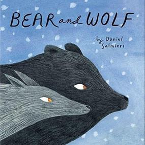 Bear and Wolf by Daniel Salmieri, 9781592702381