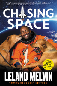 Chasing Space Young Readers' Edition - 9780062665935 by Leland Melvin, 9780062665935