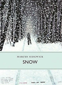 Snow - 9781908213402 by Marcus Sedgwick, 9781908213402