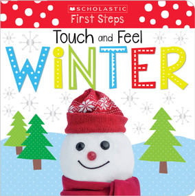 Touch and Feel Winter: Scholastic Early Learners (Touch and Feel) by Scholastic, 9781338161458