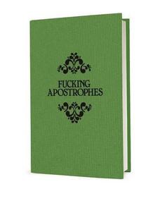 Fucking Apostrophes (Miniature Edition) by Simon Griffin, 9781785781414