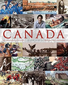 Canada: An Illustrated History (An Illustrated History, Revised and Expanded) by Derek Hayes, 9781771621205