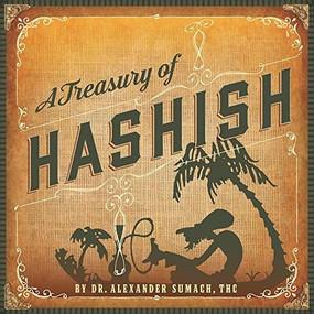 A Treasury of Hashish by THC Sumach, Alexander, 9781579512361