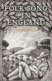 Folk Song in England by Steve Roud, 9780571309719
