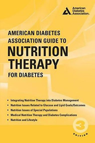 American Diabetes Association Guide to Nutrition Therapy for Diabetes by Marion J Franz, Alison B Evert, 9781580406482