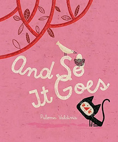 And So It Goes - 9781554988693 by Paloma Valdivia, Susan Ouriou, 9781554988693
