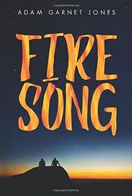 Fire Song by Adam Garnet Jones, 9781554519774