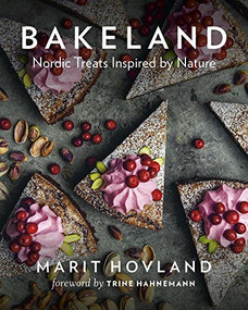 Bakeland (Nordic Treats Inspired by Nature) by Marit Hovland, Trine Hahnemann, 9781771643108