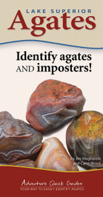 Lake Superior Agates (Your Way to Easily Identify Agates) by Jim Magnuson, Carol Wood, 9781591938088