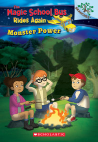 Monster Power: Exploring Renewable Energy: A Branches Book (The Magic School Bus Rides Again) (Exploring Renewable Energy) by Judy Katschke, Artful Doodlers Ltd., 9781338194449