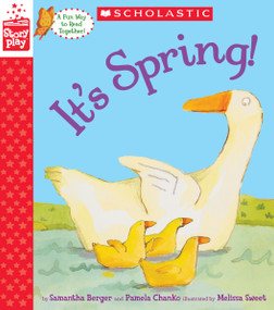 It's Spring! (A StoryPlay Book) by Samantha Berger, Melissa Sweet, Pamela Chanko, 9781338232189