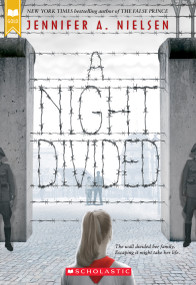 A Night Divided (Scholastic Gold) by Jennifer A. Nielsen, 9780545682442