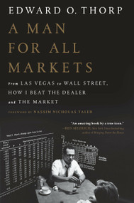 A Man for All Markets (From Las Vegas to Wall Street, How I Beat the Dealer and the Market) - 9780812979909 by Edward O. Thorp, Nassim Nicholas Taleb, 9780812979909
