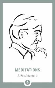 Meditations (Miniature Edition) - 9781611806045 by J. Krishnamurti, 9781611806045