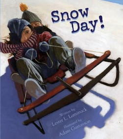 Snow Day! by Lester L. Laminack, Adam Gustavson, 9781561455539