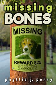 Missing Bones by Phyllis J. Perry, 9781943431342