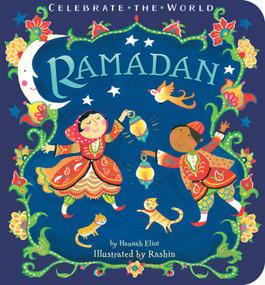 Ramadan by Hannah Eliot, Rashin Kheiriyeh, 9781534406353