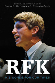 RFK (His Words for Our Times) by Robert F. Kennedy, C. Richard Allen, Edwin O. Guthman, 9780062834102