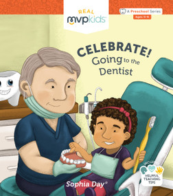 Celebrate! Going to the Dentist by Sophia Day, Megan Johnson, Stephanie Strouse, 9781684182466