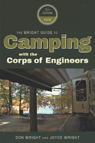 The Wright Guide to Camping with the Corps of Engineers by Don Wright, Joyce Wright, 9780937877609