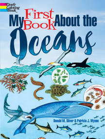 My First Book About the Oceans by Patricia J. Wynne, Donald M. Silver, 9780486821719
