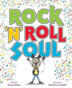 Rock 'n' Roll Soul by Susan Verde, Matthew Cordell, 9781419728495