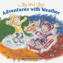 Willy and Lilly's Adventures with Weather- PREORDER