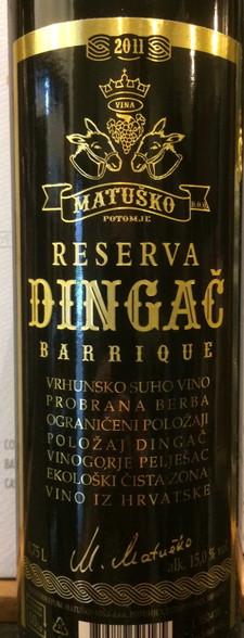 Matusko Dingac Reserva 2011